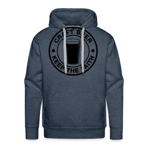 Craft beer, keep the faith! - Männer Premium Hoodie