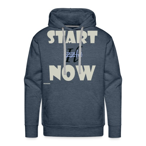 Start Now - Männer Premium Hoodie