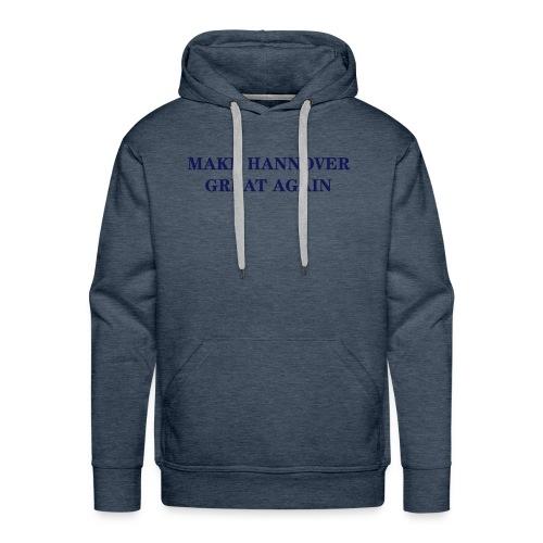 Make Hannover Great Again (Navy auf Weiß) - Männer Premium Hoodie