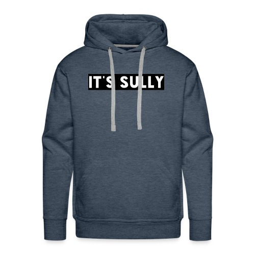 Its sully - Men's Premium Hoodie