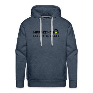 Warning DJ in Action - Mannen Premium hoodie