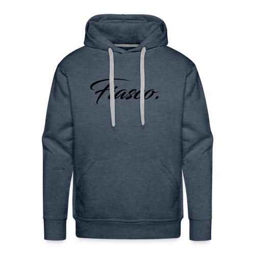 Fiasco. - Mannen Premium hoodie