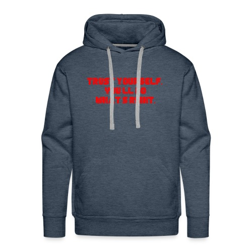 Trust yourself. You'll do what's right. #mrrobot - Men's Premium Hoodie