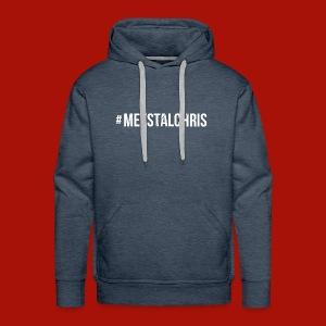 MeestalChris shirt - Mannen Premium hoodie