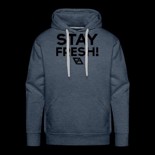 STAY FRESH! T-paita - Miesten premium-huppari