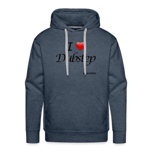 Camiseta - Mujer - I Love Dubstep - Sudadera con capucha premium para hombre