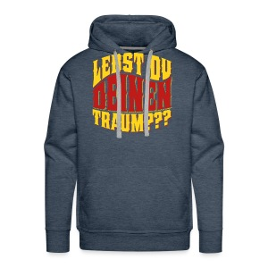 Lebst Du Deinen Traum?-farbig - Mannen Premium hoodie