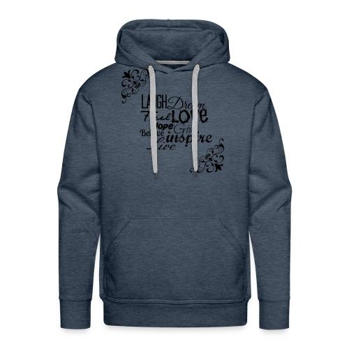 Motivational Quotes Shirt - Mannen Premium hoodie