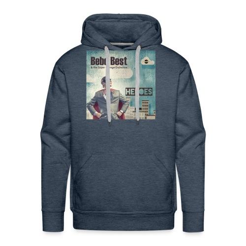 Bebo_Best_-Heroes_3000-72dpi_ - Men's Premium Hoodie