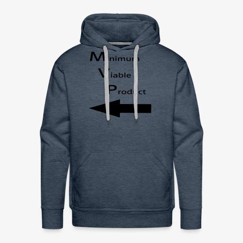 Minimum Viable Product - kaverin imartelua varten - Miesten premium-huppari