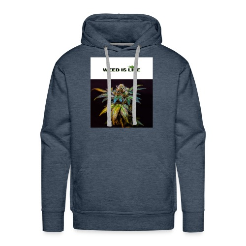 WEED IS LIFE - Männer Premium Hoodie