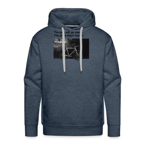 Pain and Pride - Triathlon T-Shirt - Männer Premium Hoodie