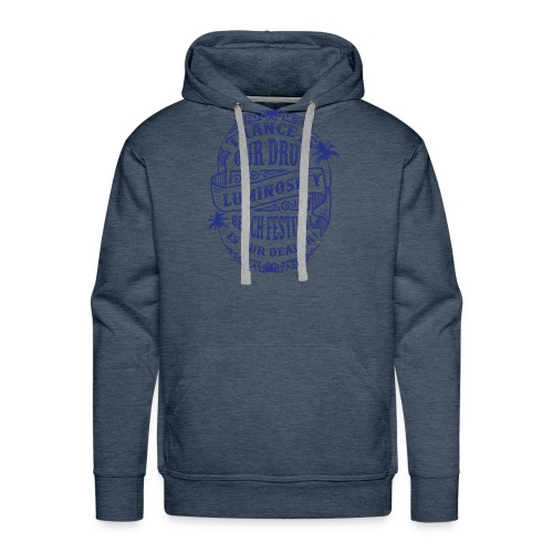 Trance is our drug - Luminosity Beach Festival - Men's Premium Hoodie