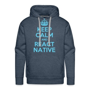 KEEP CALM AND REACT NATIVE SHIRT - Männer Premium Hoodie