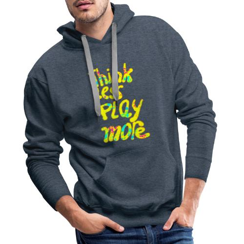 think less pay more - Mannen Premium hoodie