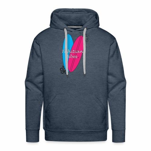 Tahitian vibes surf - Sweat-shirt à capuche Premium pour hommes