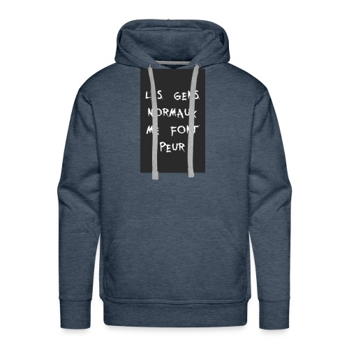Les Gens Normaux Me Font Peur - Sweat-shirt à capuche Premium pour hommes
