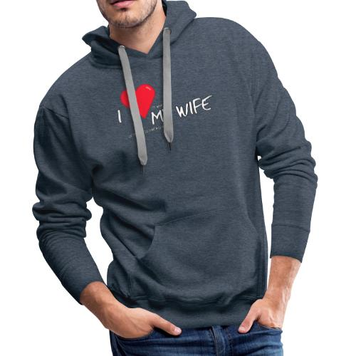 Love my wife heart - Mannen Premium hoodie