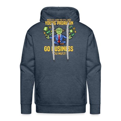 Yoda say's GO BUSINESS! - Männer Premium Hoodie