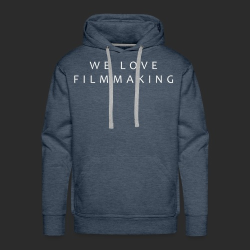 we love filmmaking - Männer Premium Hoodie