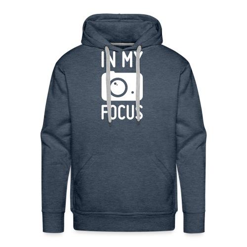in my focus - Männer Premium Hoodie