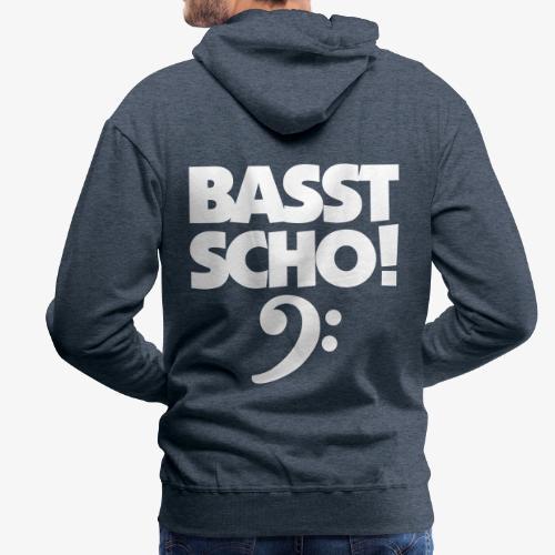 BASST SCHO! Bass Design für Bassisten - Männer Premium Hoodie