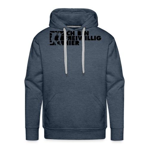 Ichbinfreiwillighier 2C - Männer Premium Hoodie