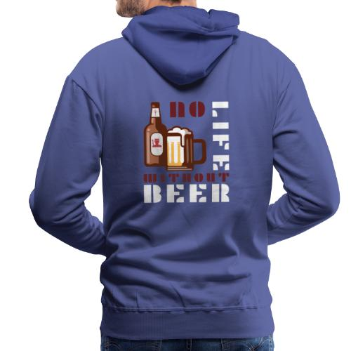 No life without beer - Sweat-shirt à capuche Premium pour hommes