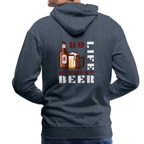No life without beer - Sweat-shirt à capuche Premium pour hommes
