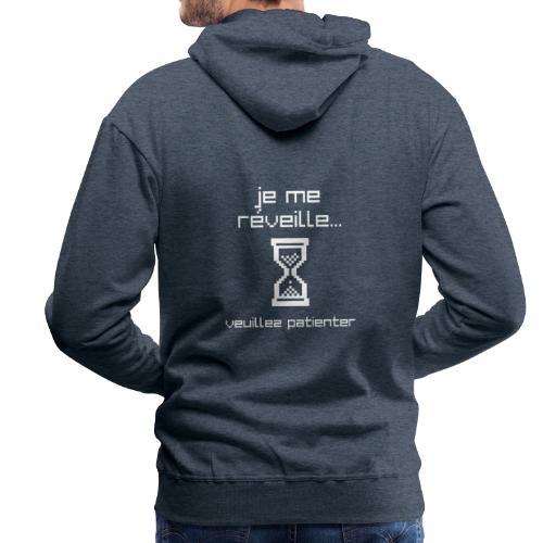 Je me réveille veuillez patienter - Sweat-shirt à capuche Premium pour hommes