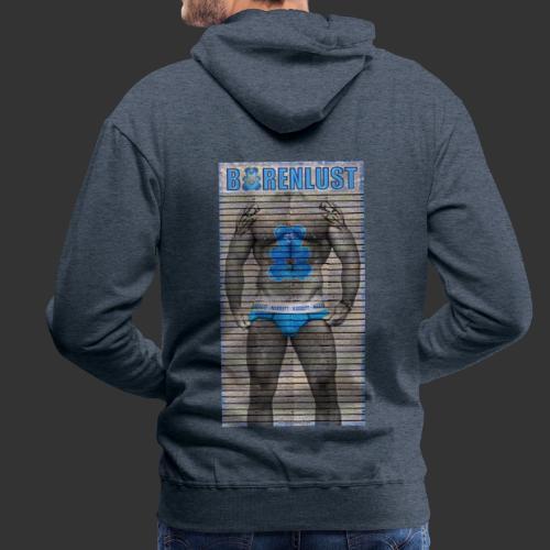 Bärenlust Motiv - Kerl auf Holzwand - Männer Premium Hoodie