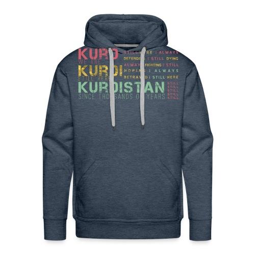 Still Kurds alive - Men's Premium Hoodie