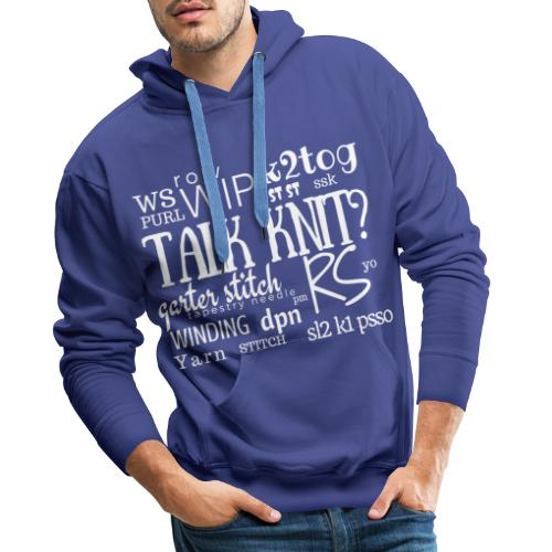 Talk Knit ?, white - Men's Premium Hoodie