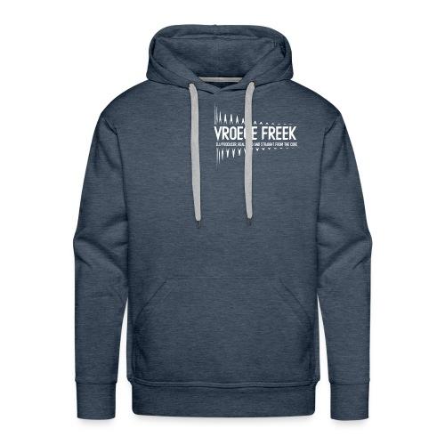 Vroege Freek Design - Mannen Premium hoodie