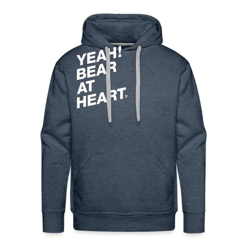 Yeah Bear at Heart - Männer Premium Hoodie