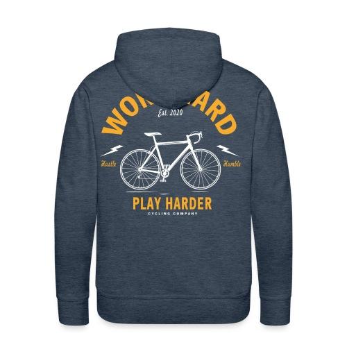 Work hard play harder - Männer Premium Hoodie