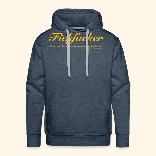 Fickfacker - Männer Premium Hoodie