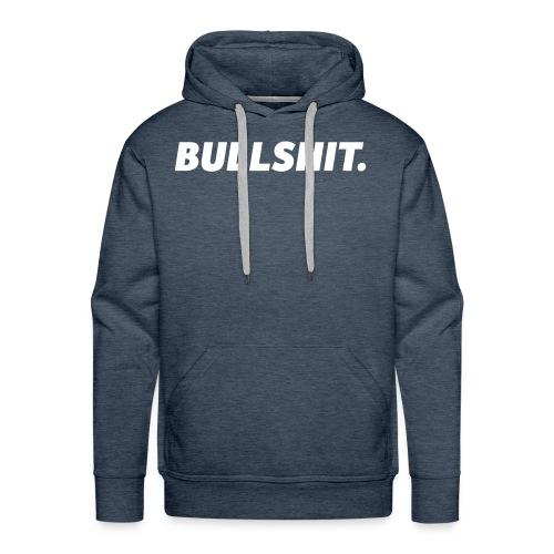 Bullshit | White - Men's Premium Hoodie