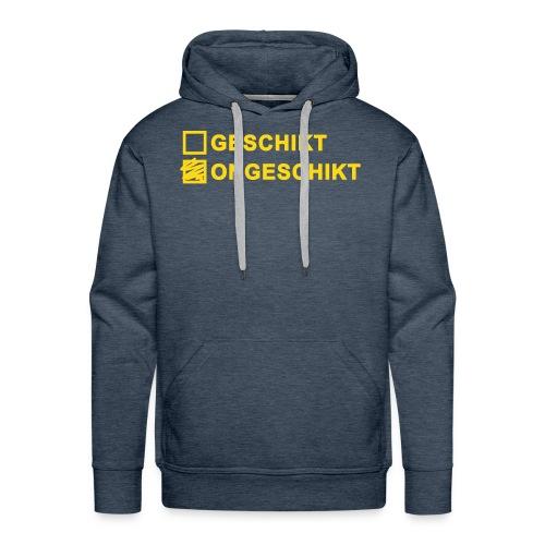 Ongeschikt Geschikt - Mannen Premium hoodie