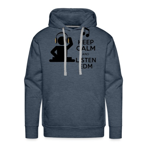 keep calm and listen edm - Men's Premium Hoodie