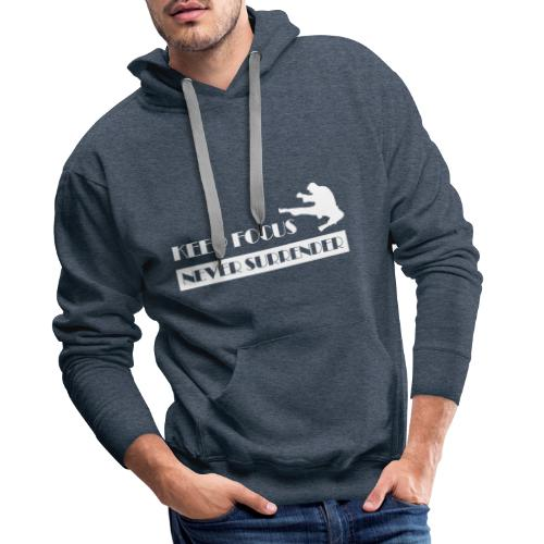 Keep Focus, Never Surrender - Sweat-shirt à capuche Premium pour hommes
