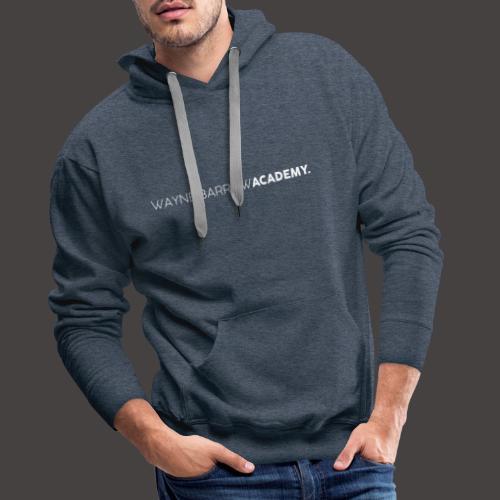 Wayne Barrow Academy Merchandise - Men's Premium Hoodie