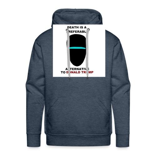 death preferable to Trump - Sweat-shirt à capuche Premium pour hommes
