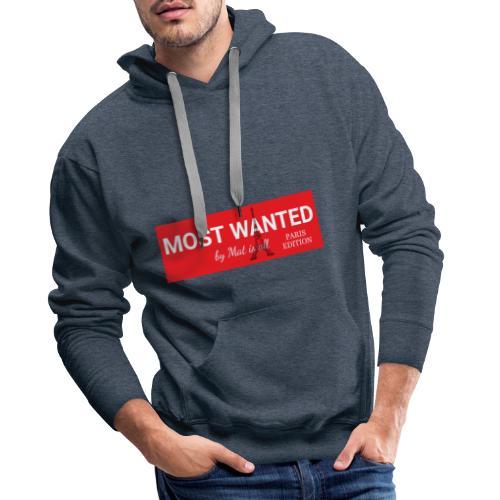 MOST Wanted - PARIS EDITION (Simple) - Sweat-shirt à capuche Premium pour hommes