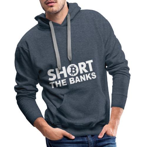Short banks - Männer Premium Hoodie