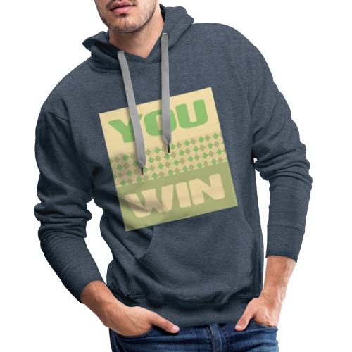 you win 12 - Men's Premium Hoodie