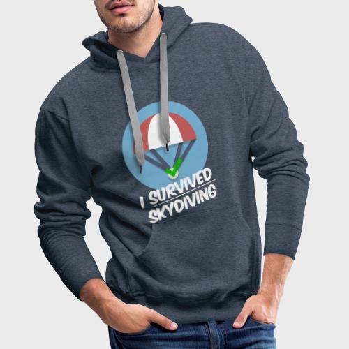I survived Skydiving - Männer Premium Hoodie