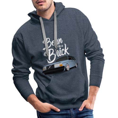 Born to be a Brick Blanc - Sweat-shirt à capuche Premium pour hommes