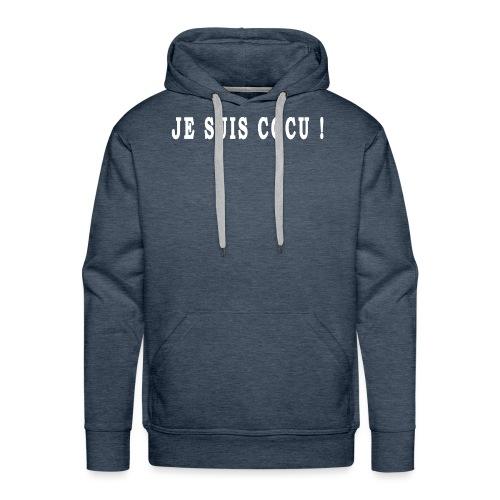 Je suis cocu ! - Sweat-shirt à capuche Premium pour hommes