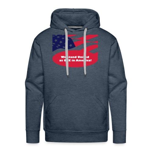 We stand United as ONE in America - Men's Premium Hoodie